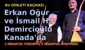 Erkan Oğur ve İsmail H. Demircioğlu Kanada'da