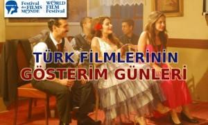 Türk Filmlerinin Gösterim Günleri