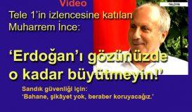 'Erdoğan'ı gözünüzde büyütmeyin!'