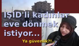 IŞİD'li kadınlar anlatıyor