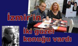 İzmir'in İki Konuğu Vardı