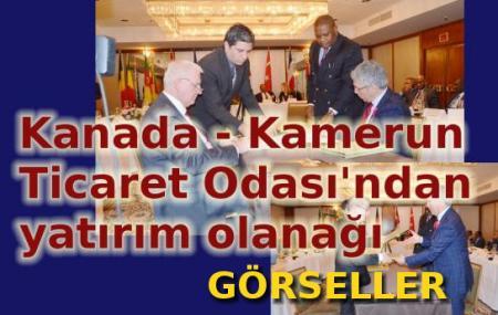 Kanada-Kamerun Ticaret Odası toplantısından görseller.