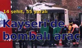Kayseri'de bombalı saldırı