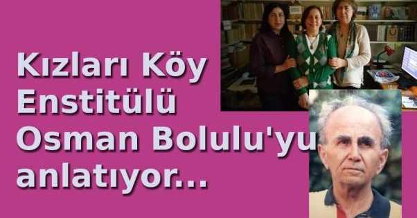 Çocukları Osman Bolulu'yu anlatıyor