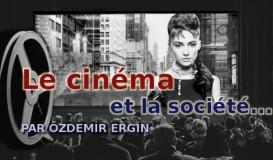 Le cinéma et la société…