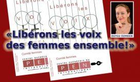 «Libérons les voix des femmes ensemble!»
