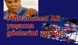 Muhammed Ali yaşama veda etti