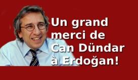 « Merci Erdoğan! » : Can Dündar