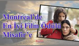 Misafir'e Montreal'den En İyi Film Ödülü