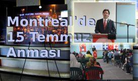 Montreal'de 'Demokrasi ve Milli Birlik Günü'