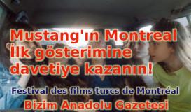 Mustang'ın Montreal İlkgösterimine davetiye!