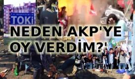 """""""AKP'ye neden oy verdim?"""""""