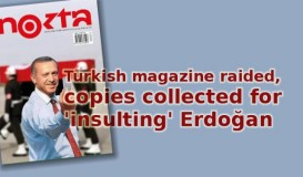 Turkish magazine raided…
