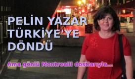 Pelin Yazar Türkiye'ye döndü