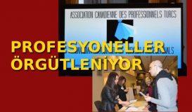 Türk Profesyoneller Örgütleniyor