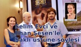 İlhan Şeşen ve Selim Evci ile