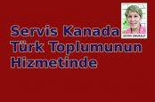 Servis Kanada Türk Toplumunun Hizmetinde