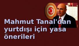 Mahmut Tanal'dan yasa önerisi
