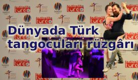 Türk tangocular dünyada ses getiriyor