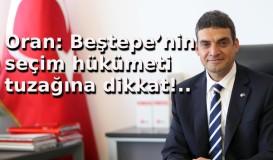 Oran: Beştepe'nin seçim hükümeti tuzağı!..