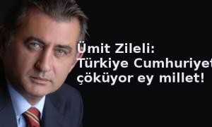 'Türkiye Cumhuriyeti çöküyor farkında mısınız ey millet!'