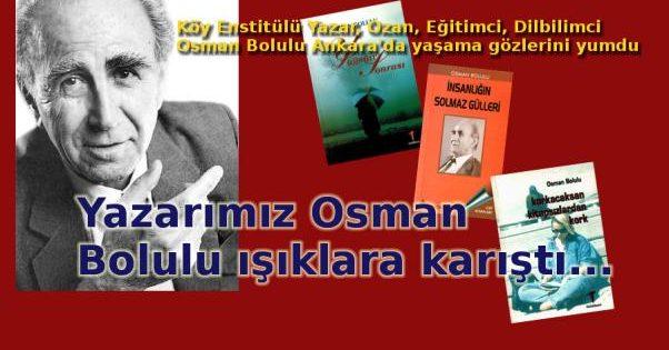Yazarımız Osman Bolulu ışıklara karıştı