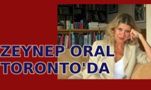 Zeynep Oral Toronto'da